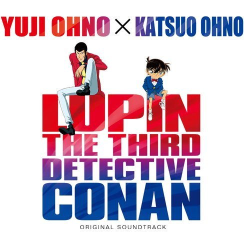Lupin The III Vs Detective Conan The Movie Original Soundtrack