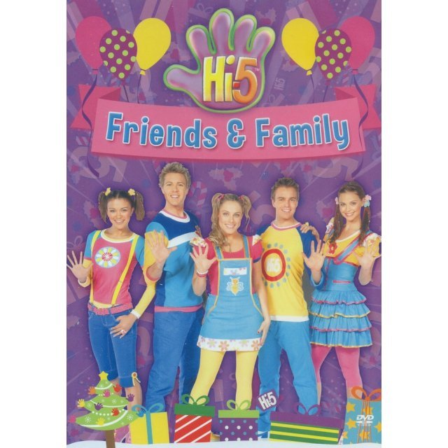 Hi-5 Friends & Family