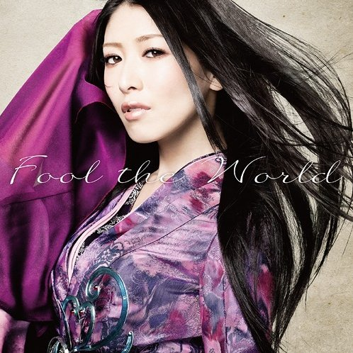 Fool The World (Nobunaga The Fool Intro Theme) [CD+DVD Limited Edition]
