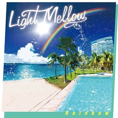Light Mellow - Rainbow