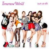 Tomorrow World [CD+DVD Limited Edition Type B]