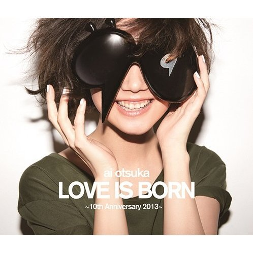 Love Is Born - 10th Anniversary 2013
