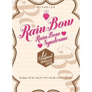 My K-star Rainbow - Rainbow Syndrome 1st Original Showcase Dvd