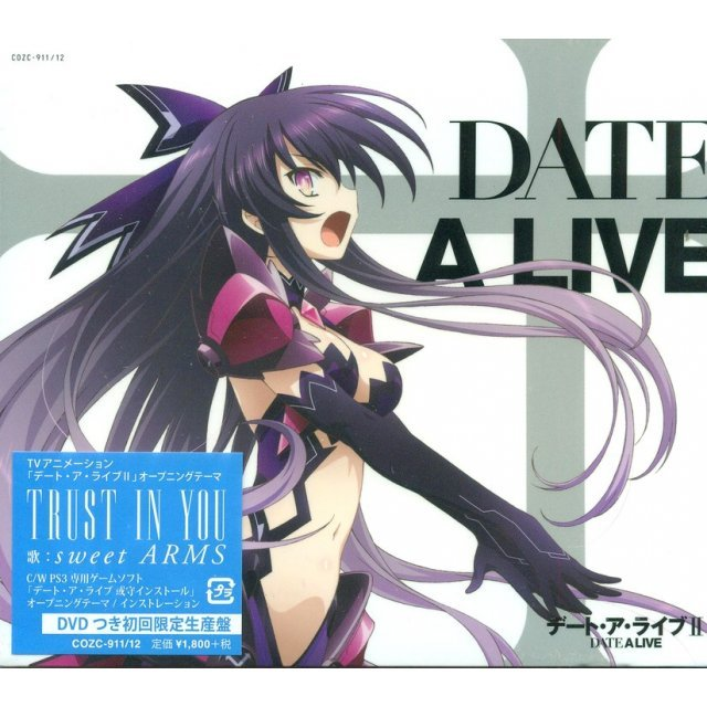 Trust In You (Date A Live Intro Theme) [CD+DVD Limited Edition]