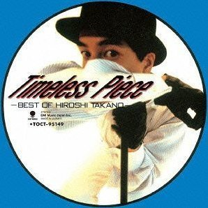 Timeless Piece - Best Of Hiroshi Takano [SHM-CD Limited Edition]