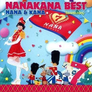 Nanakana Best Nana & Kana - Seventh Party [Nana Ver.]