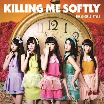 Killing Me Softly [CD+DVD Type B]
