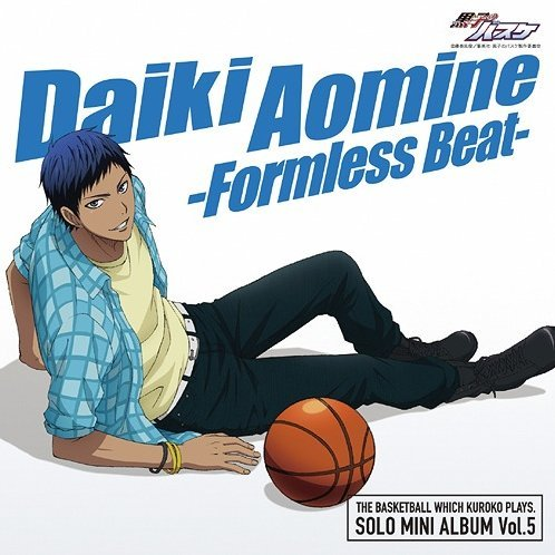 Kuroko's Basketball Solo Mini Album Vol.5 Daiki Aomine - Formless Beat