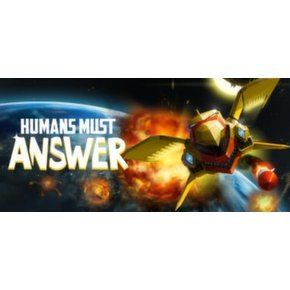 Humans Must Answer (Steam)