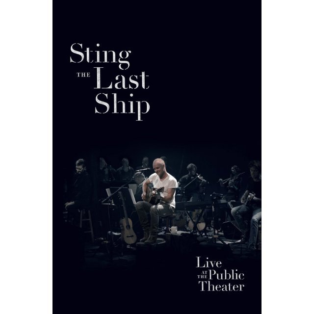 Sting: The Last Ship at the Public Theater