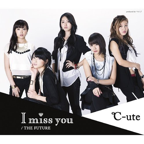 I Miss You / The Future [Type A]