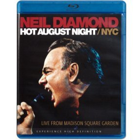 Neil Diamond: Hot August Night NYC Live from Madison Square Garden