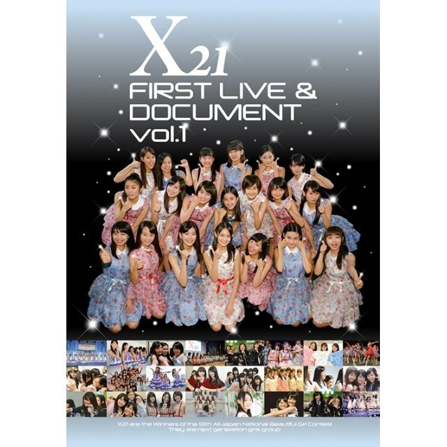 X21 First Live & Document