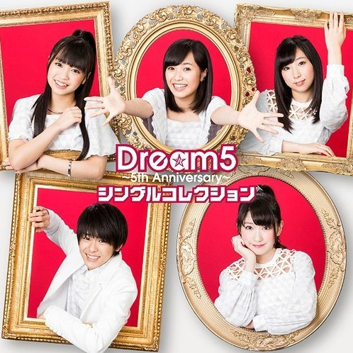 Dream5 5th Anniversary Single Collection