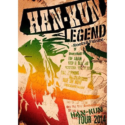 Han-kun Tour 2014 Legend - Roots & Future [DVD+Goods Limited Edition]