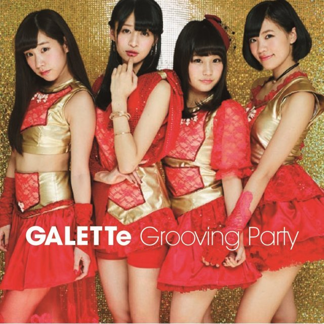 Grooving Party (Galette Ver.) [CD+DVD Type D]
