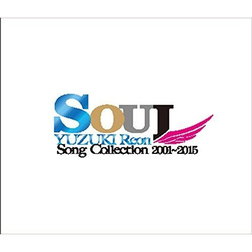 Soul - Yuzuki Reon Song Collection 2001-2015