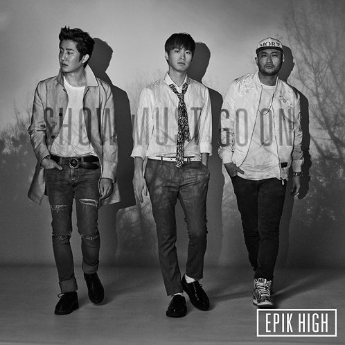 Best Of Epik High - Show Must Go On