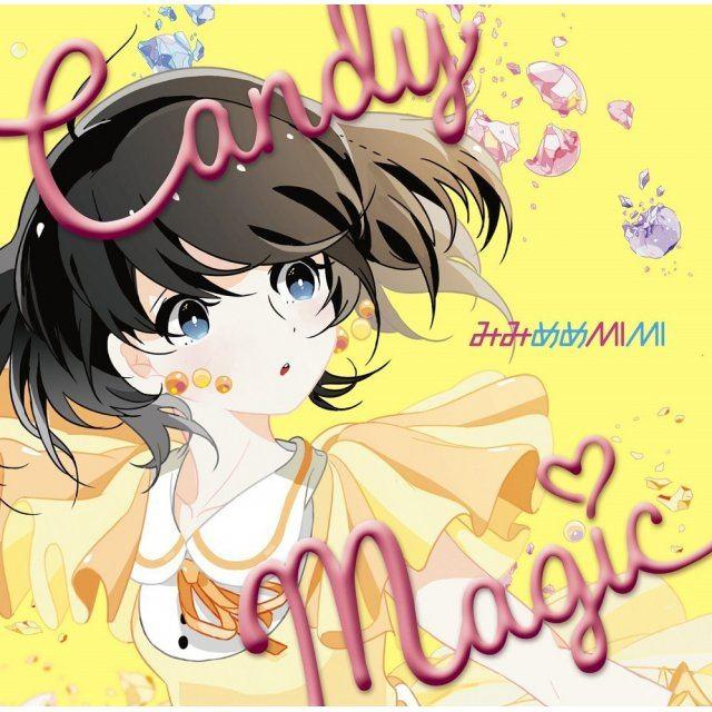 Candy Magic [Mimi Meme Mimi Edition]