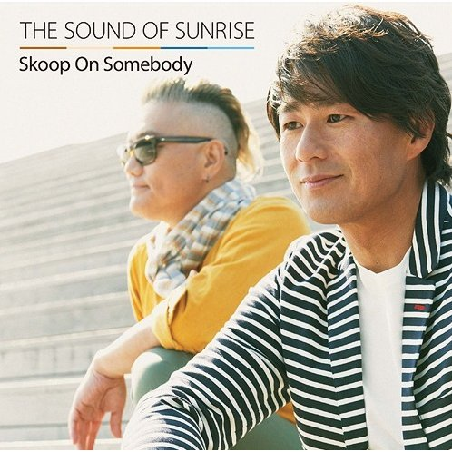 Sound Of Sunrise [CD+DVD Limited Edition]