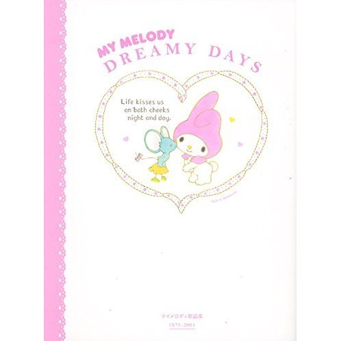 My Melody Dreamy Days - Collected Artworks 1975-2001