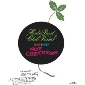 Blu-ray Disc Chronicle Not Checkers / Cute Beat Club Band