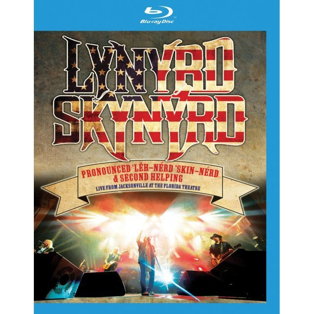 Lynyrd Skynyrd: Pronounced 'Lĕh-nérd 'Skin-nérd & Second Helping - Live From Jacksonville at The Florida Theatre