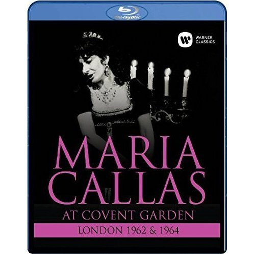 Maria Callas: At Covent Garden London 1962 & 1964