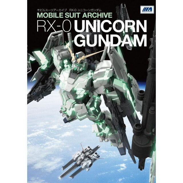 Mobile Suite Archive RX-0 Unicorn Gundam