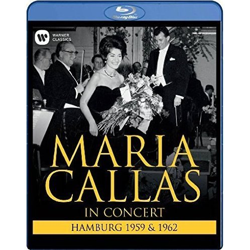Maria Callas: In Concert - Hamburg 1959 & 1962