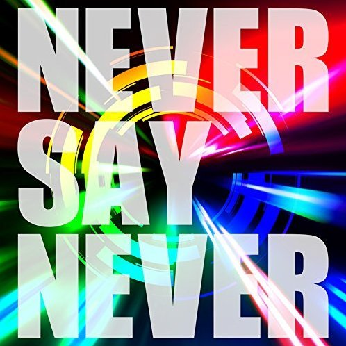 Never Say Never [Type A]