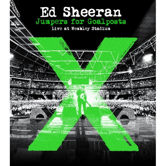 Ed Sheeran: Jumpers For Goalposts - Live At Wembley Stadium