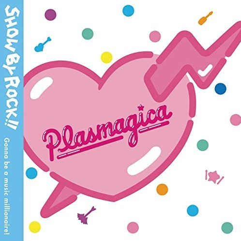 Show By Rock - Plasmagica Favorite Number / My Pace [Limited Edition]
