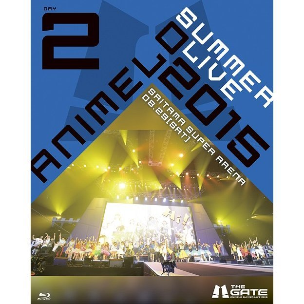 Animelo Summer Live 2015 - The Gate 8.29
