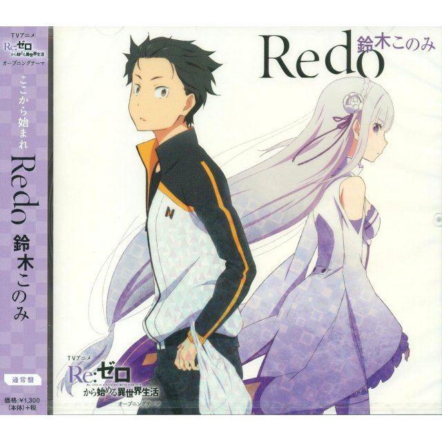 Redo (Re:Zero kara Hajimeru Isekai Seikatsu Intro Theme)