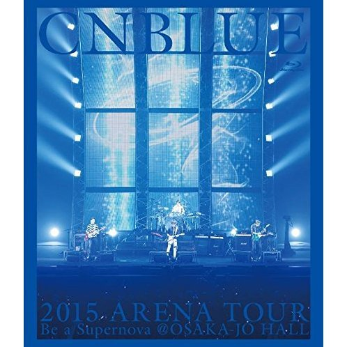 2015 Arena Tour - Be A Supernova @ Osaka-jo Hall