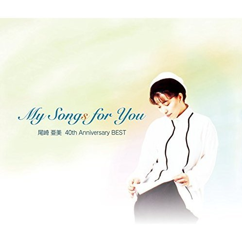 My Songs For You Ami Ozaki 40th Anniversary Best