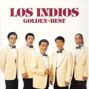 Los Indios - Golden Best