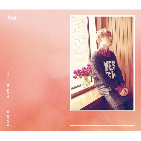 Toy (Japanese Ver.) [CD+DVD Limited Edition U-Kwon Ver.]