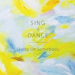 Sing + Dance [CD+DVD Limited Edition]