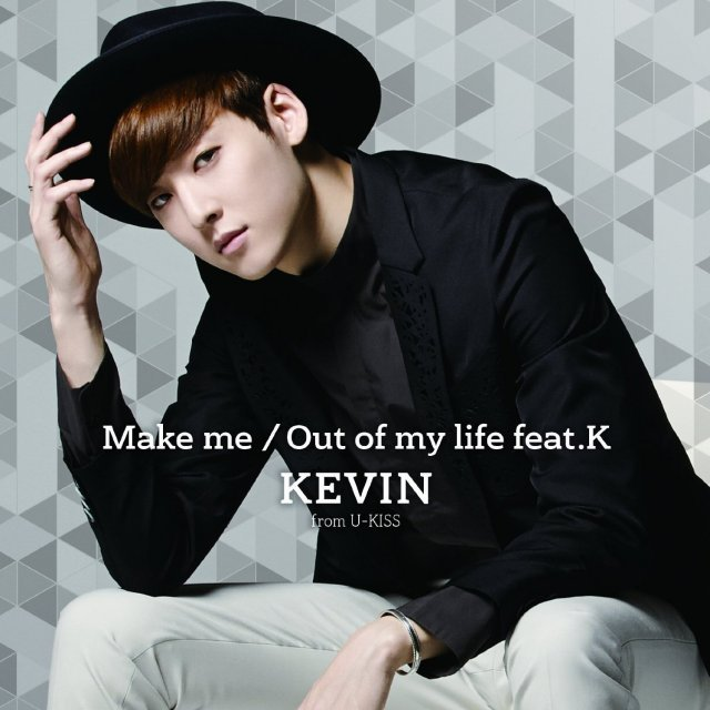 Make Me / Out Of My Life Feat.K