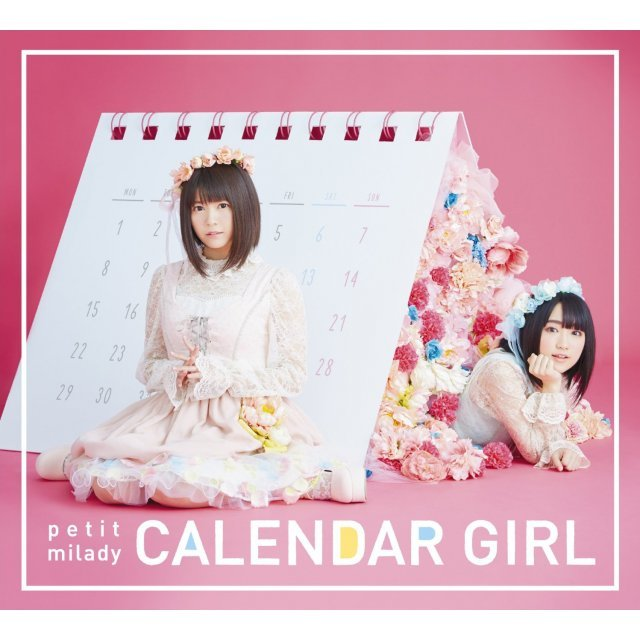 Calendar Girl [CD+ DVD Limited Edition Type A]