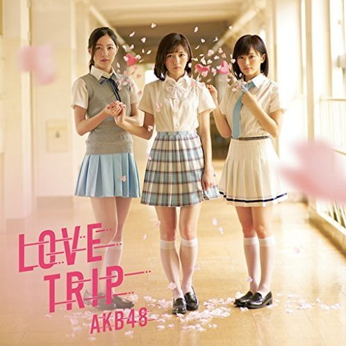 Love Trip / Shiawase Wo Wakenasai [CD+DVD Type B]