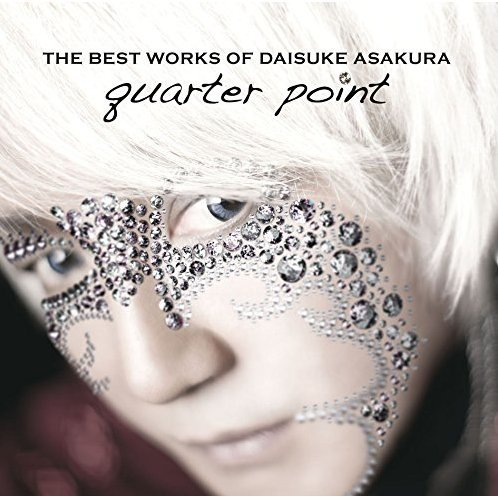 The Best Works Of Daisuke Asakura Quarter Point [Blu-spec CD2]