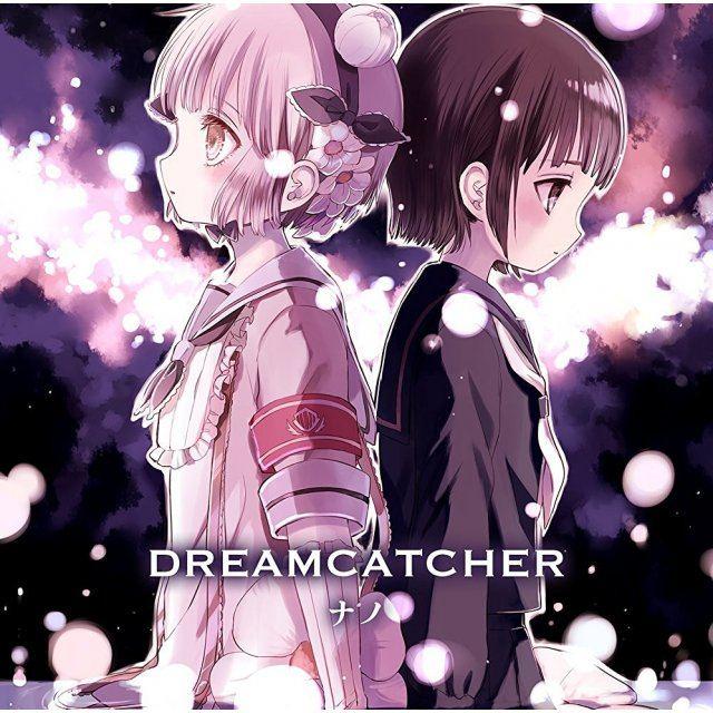 j pop dreamcatcher anime ver nano
