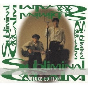 Subliminal Calm [Deluxe Edition]
