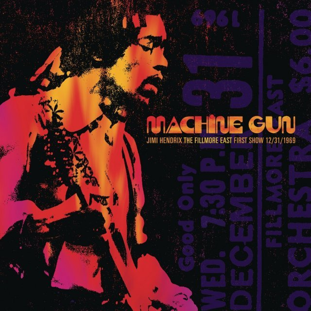 Machine Gun Jimi Hendrix The Fillmore East First Show 12/ 31/ 1969