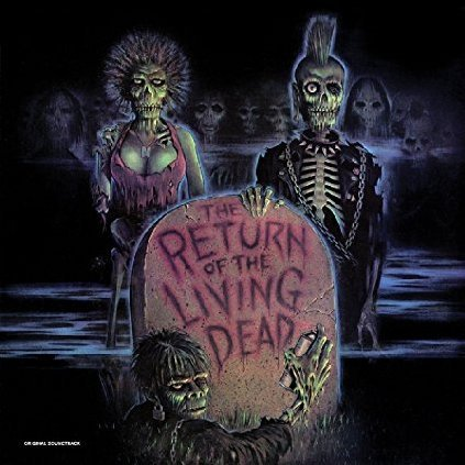 The Return Of The Living Dead Original Sountrack [Limited Edition]