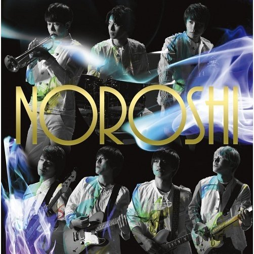 Noroshi [CD+DVD Limited Edition Type A]