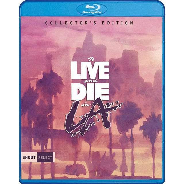 To Live And Die In L.A. [Collector's Edition]